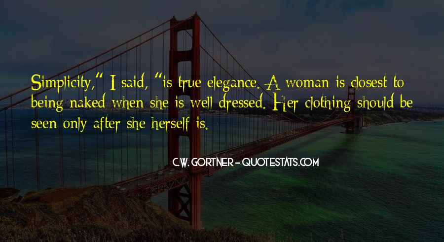 Quotes About Being All Dressed Up #310735