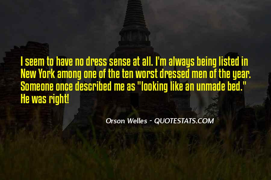 Quotes About Being All Dressed Up #645509