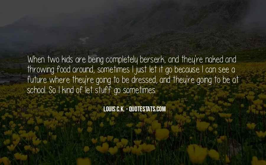 Quotes About Being All Dressed Up #90210
