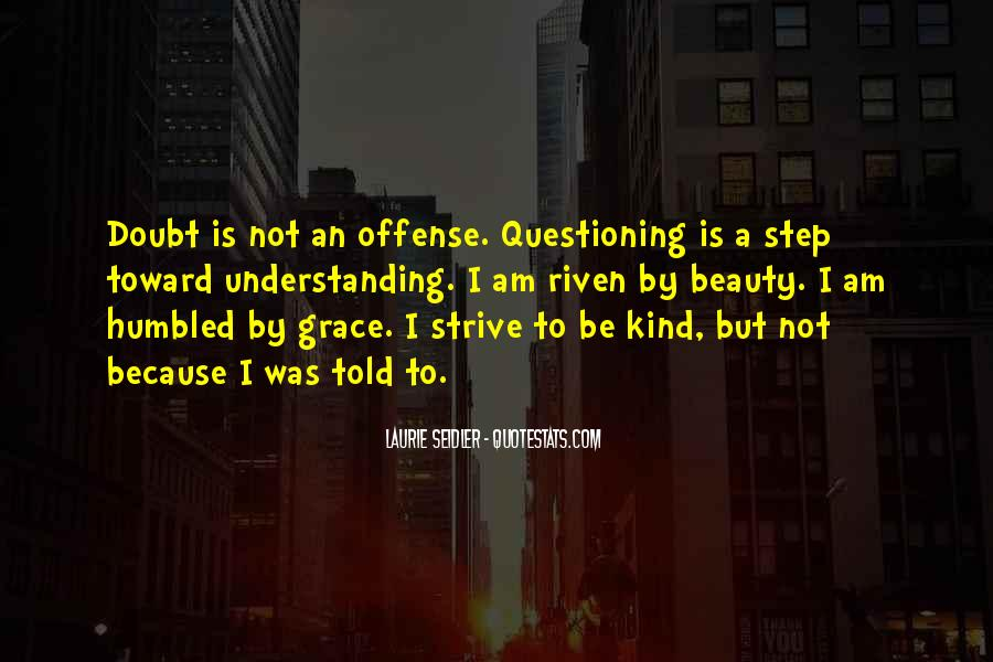 Quotes About Questioning Your Beliefs #1195721