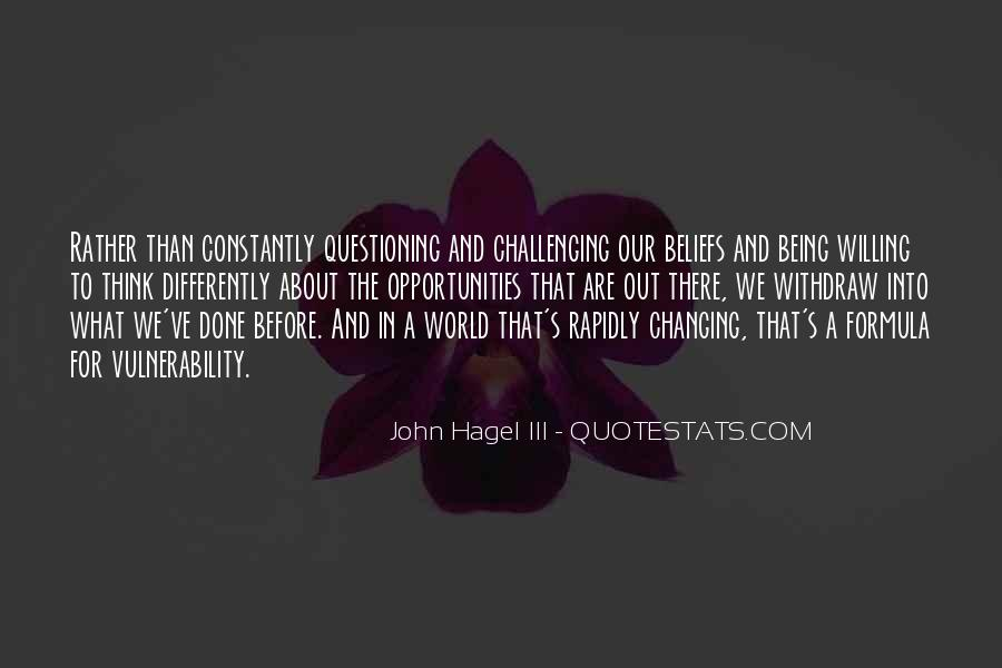 Quotes About Questioning Your Beliefs #1599590