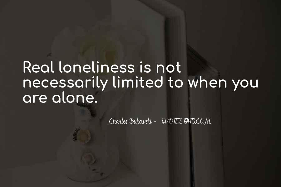 Quotes About You Are Not Alone #160251
