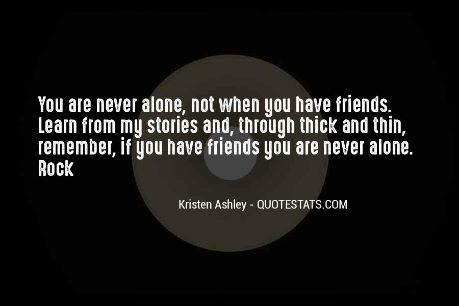 Quotes About You Are Not Alone #200211