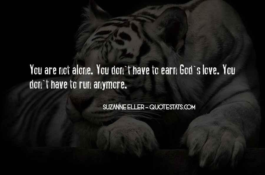 Quotes About You Are Not Alone #268089