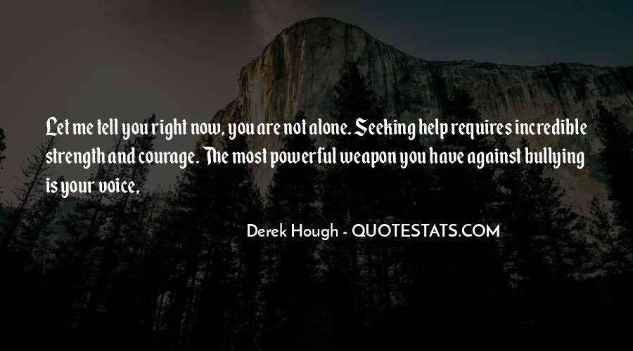 Quotes About You Are Not Alone #333137