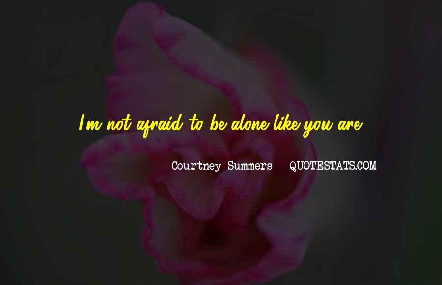 Quotes About You Are Not Alone #440828