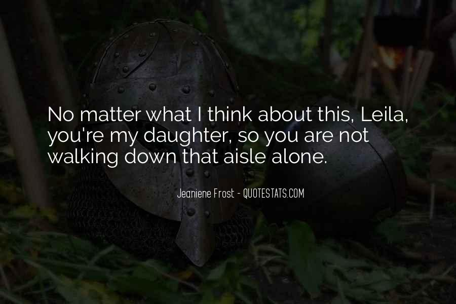 Quotes About You Are Not Alone #547037