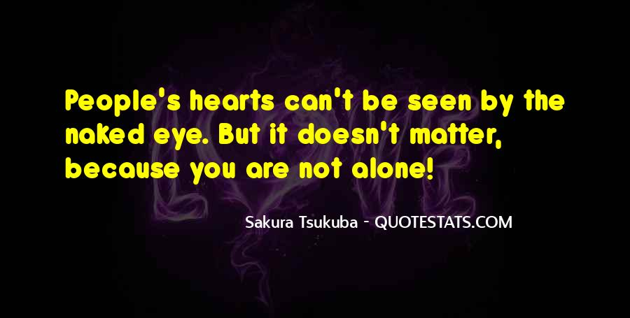 Quotes About You Are Not Alone #557794