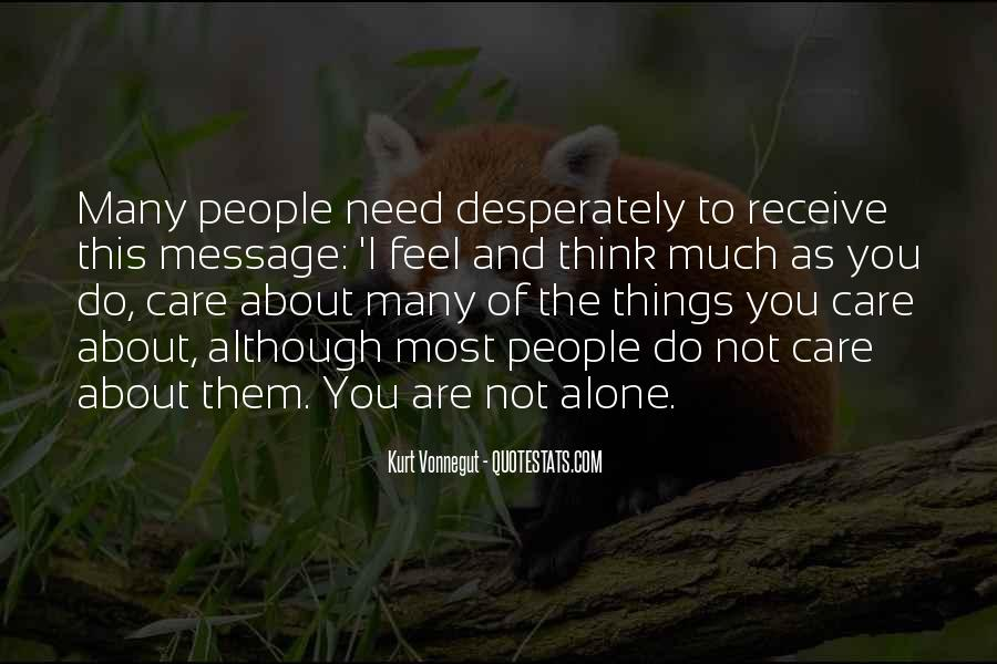Quotes About You Are Not Alone #676047