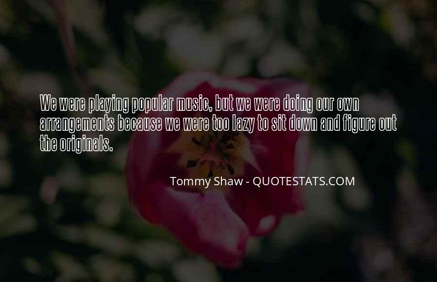 Quotes About Shaw #47332