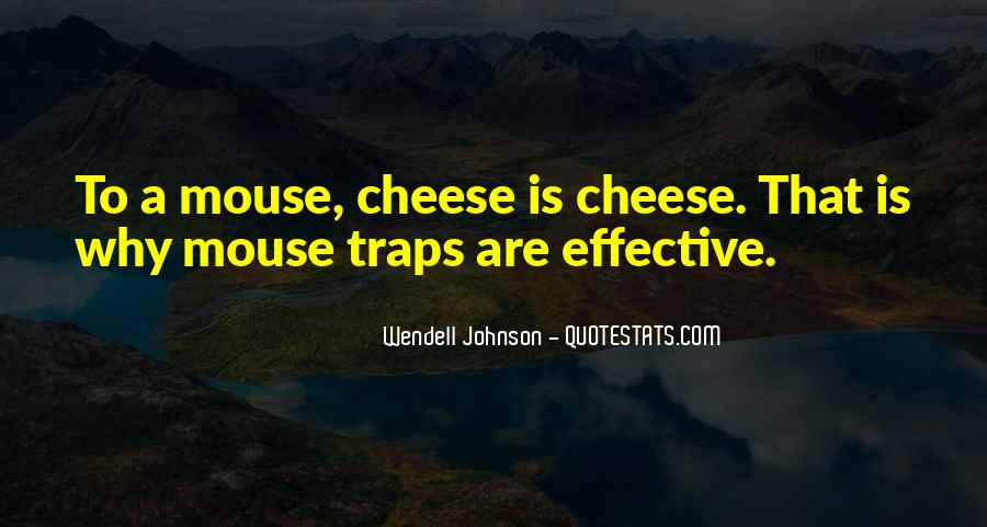 Quotes About Mouse Traps #1294106
