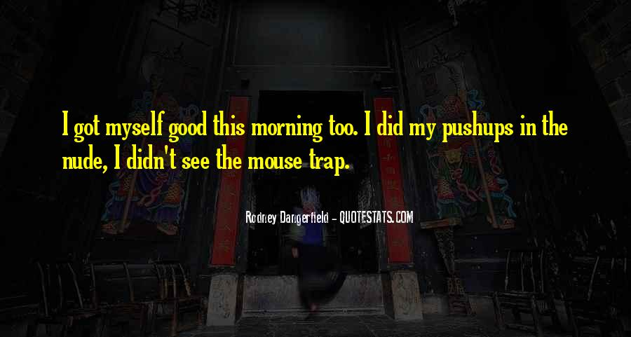 Quotes About Mouse Traps #1795156