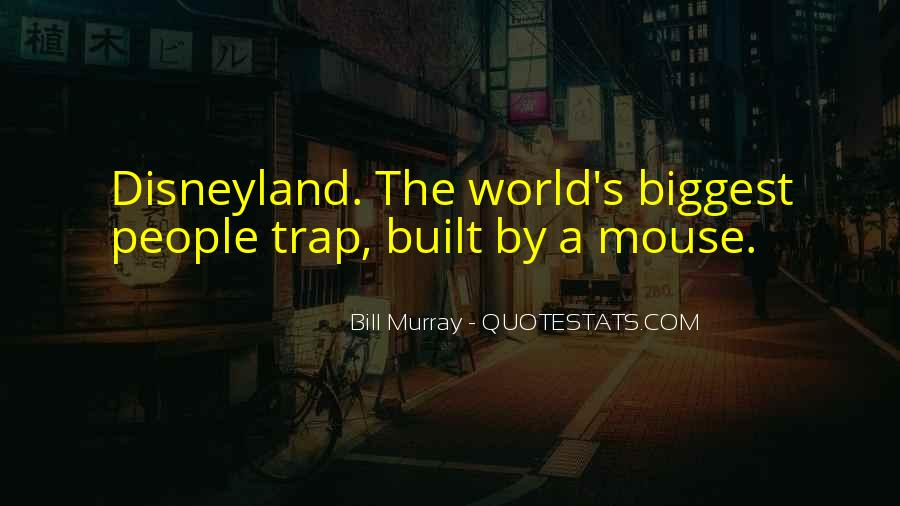 Quotes About Mouse Traps #25870