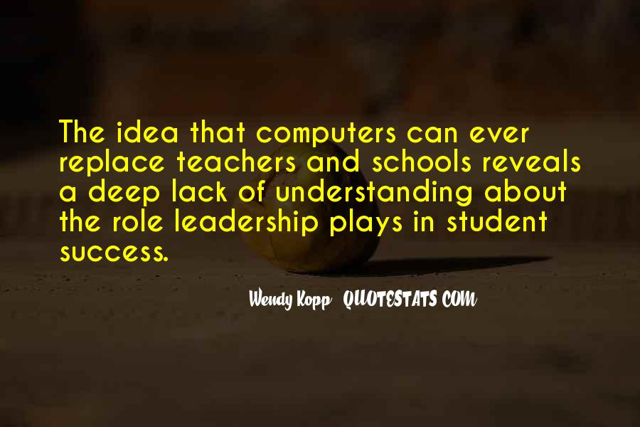 Quotes About Student Leadership #1068233