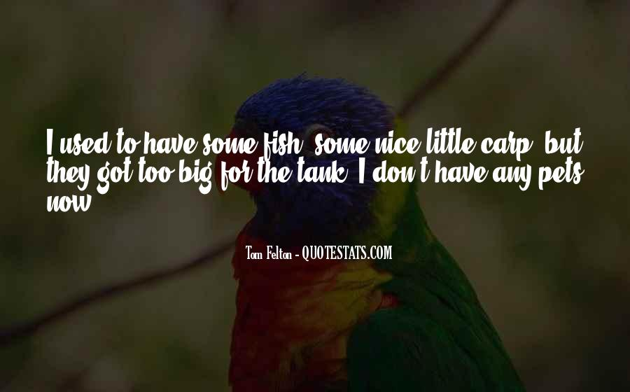 Quotes About Fish As Pets #1726085