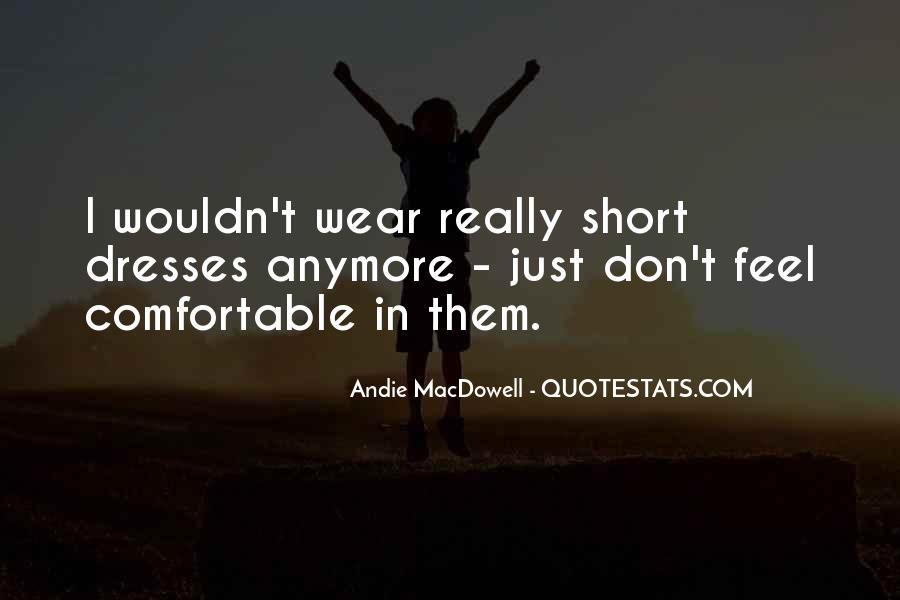 Quotes About Short Dresses #175792