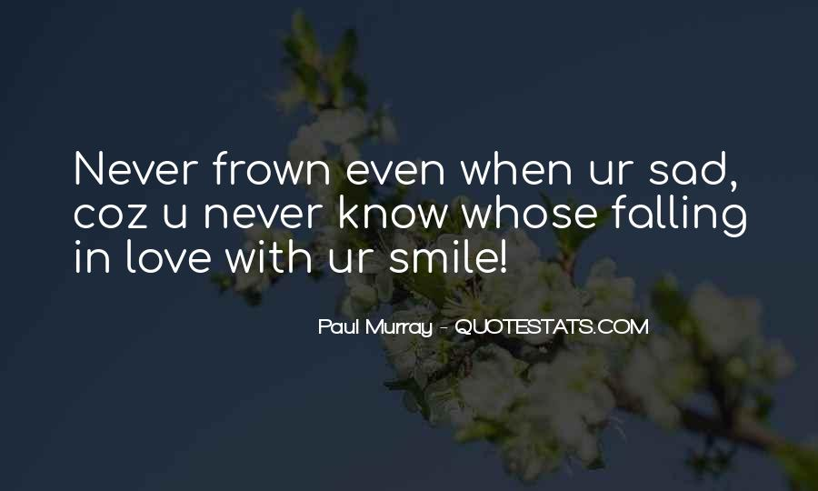 Quotes About Falling For Someone's Smile #445886
