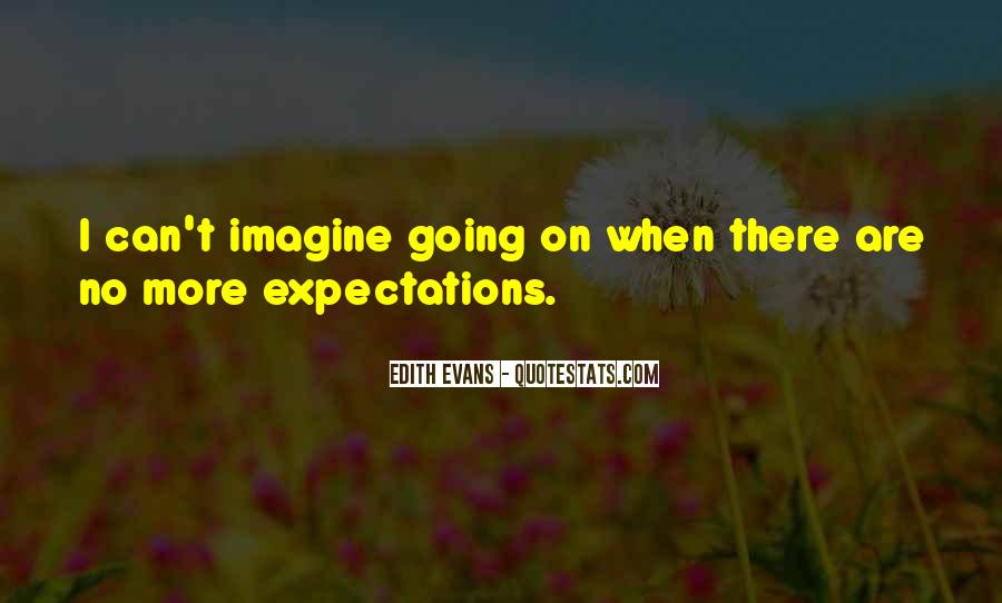 Quotes About No Expectations #118240