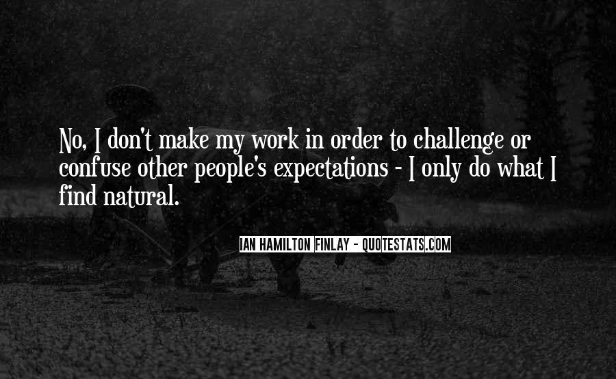 Quotes About No Expectations #215447