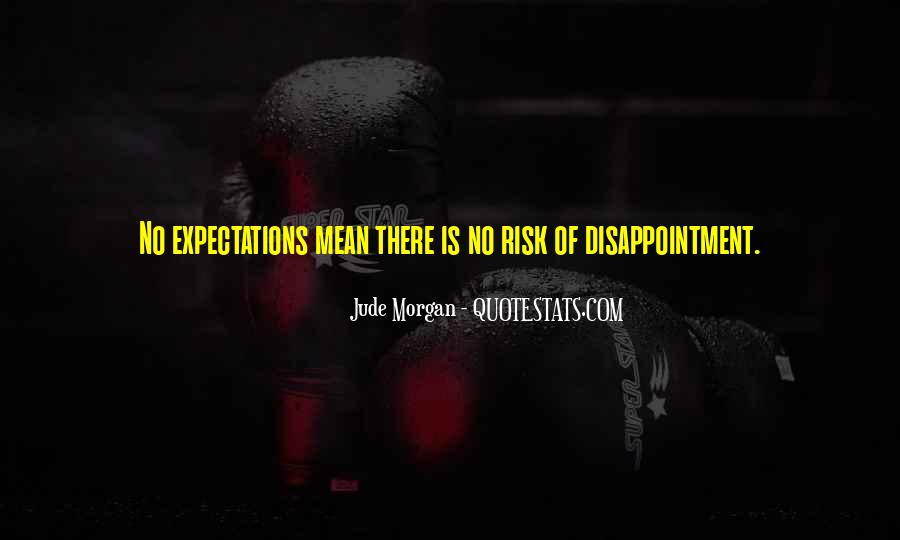 Quotes About No Expectations #352570