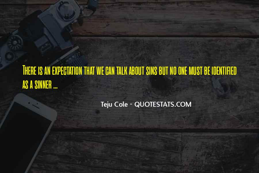 Quotes About No Expectations #39604