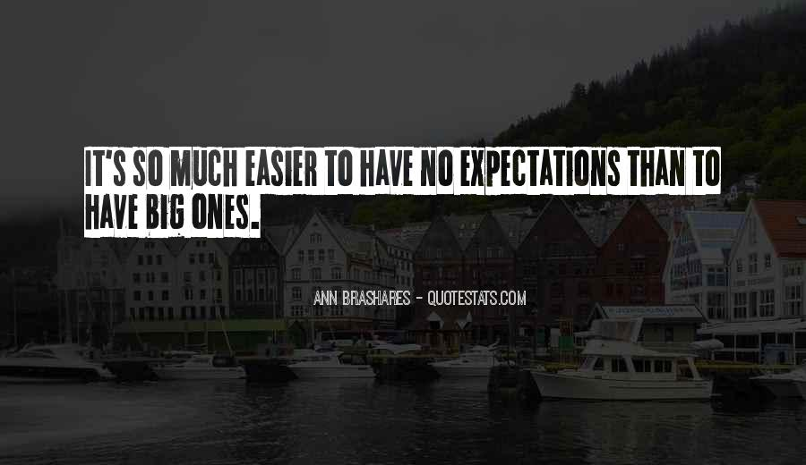Quotes About No Expectations #469359
