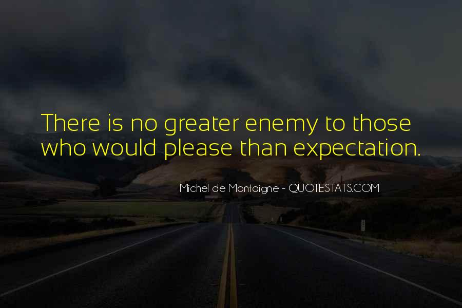 Quotes About No Expectations #546180