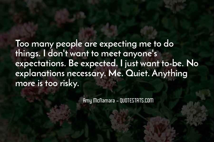 Quotes About No Expectations #620837