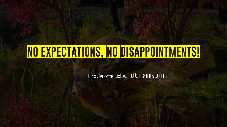 Quotes About No Expectations #690876