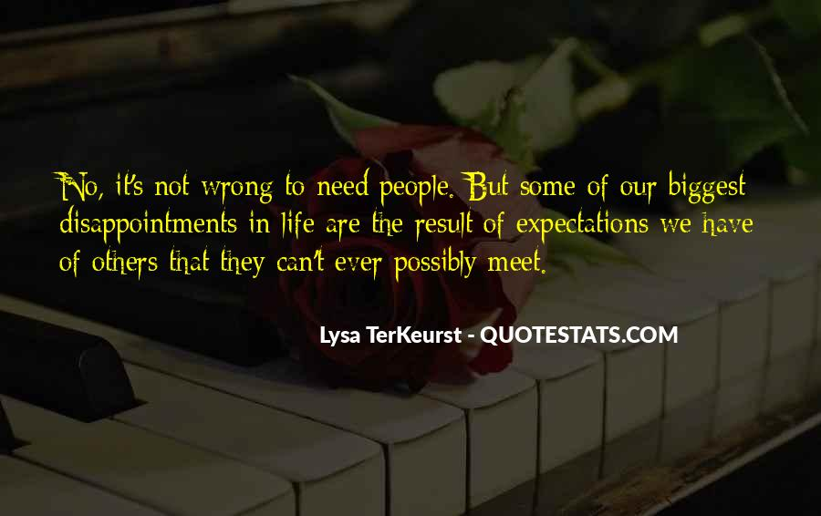 Quotes About No Expectations #92524