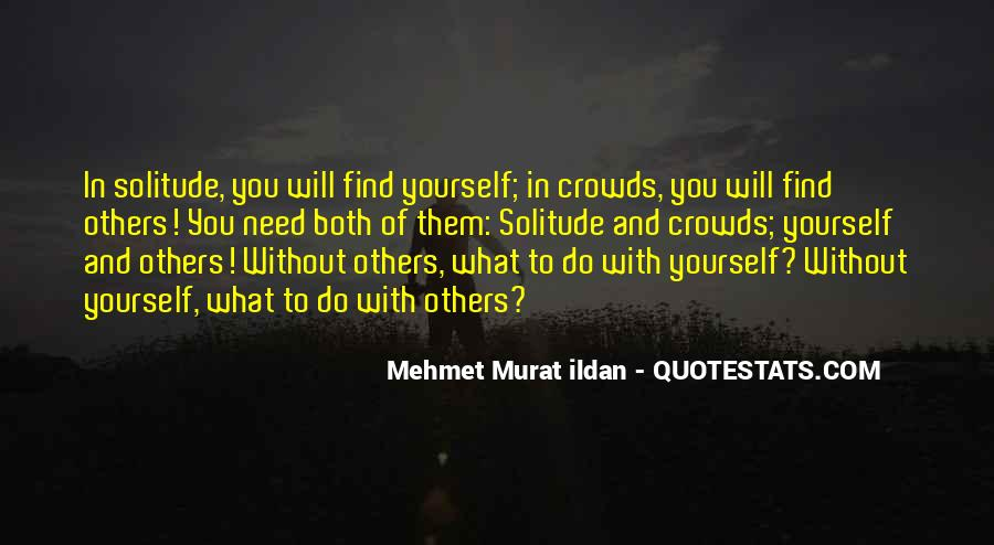 Quotes About Crowds #119942