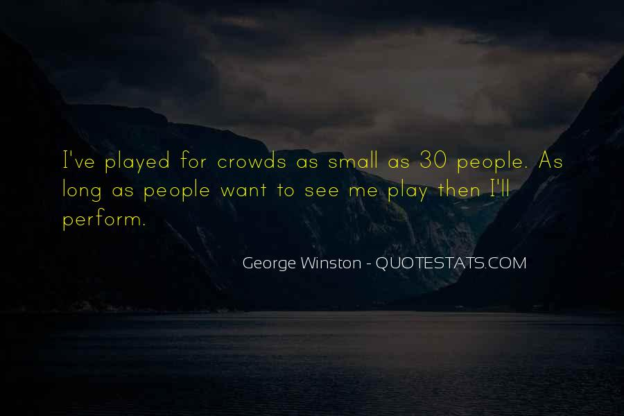 Quotes About Crowds #129174