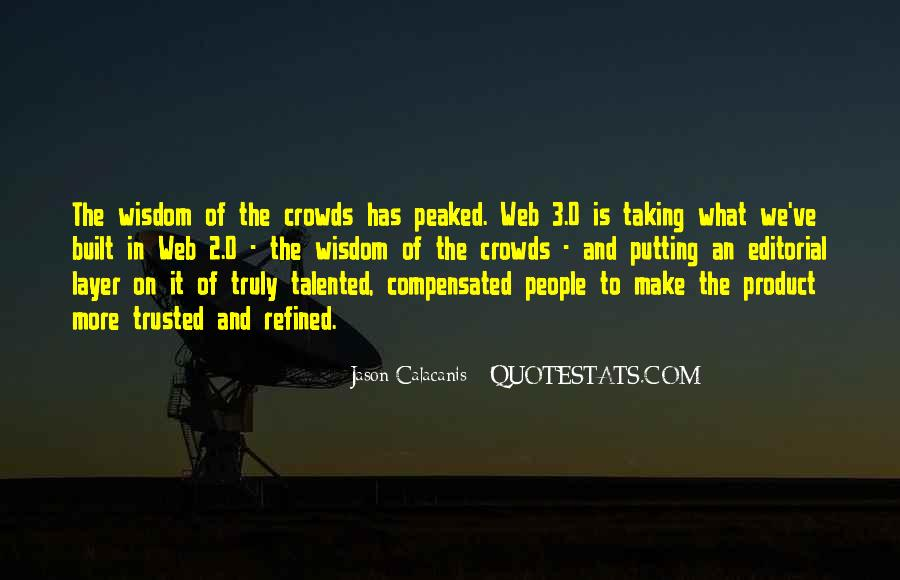 Quotes About Crowds #132868