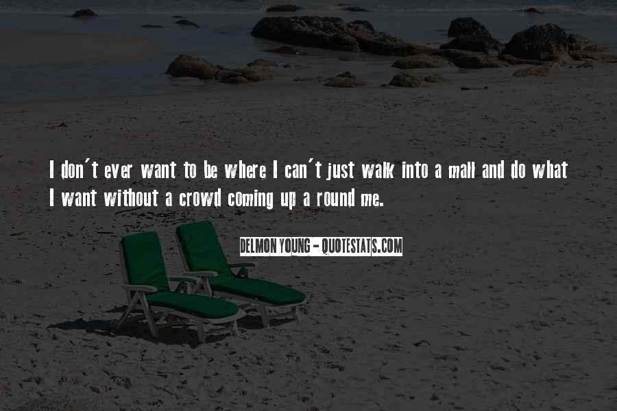 Quotes About Crowds #147259