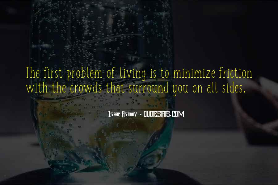 Quotes About Crowds #166488