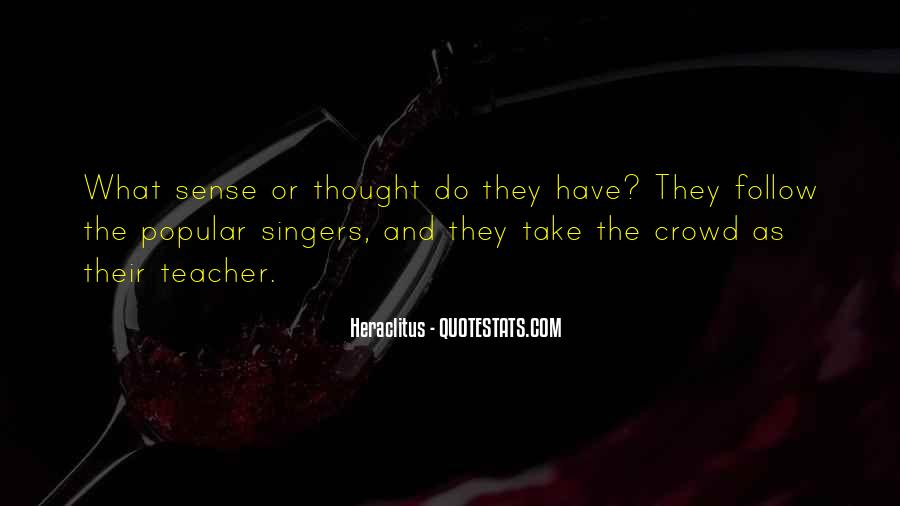 Quotes About Crowds #174100