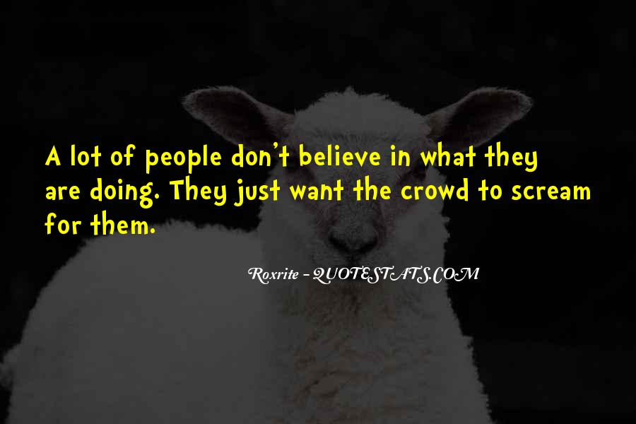 Quotes About Crowds #196528