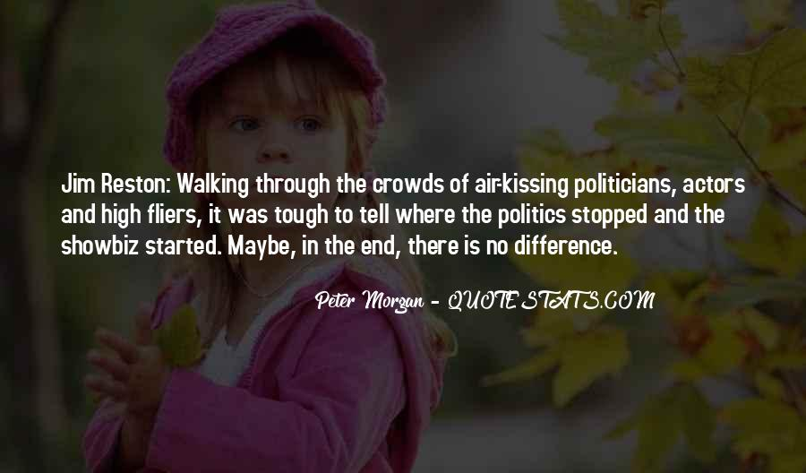 Quotes About Crowds #220539