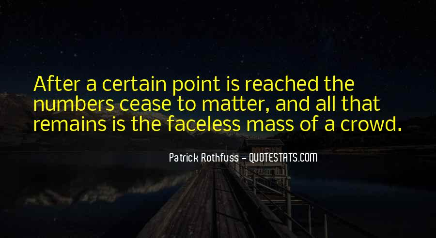 Quotes About Crowds #226528