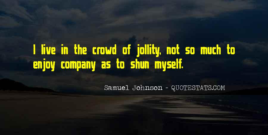 Quotes About Crowds #51838