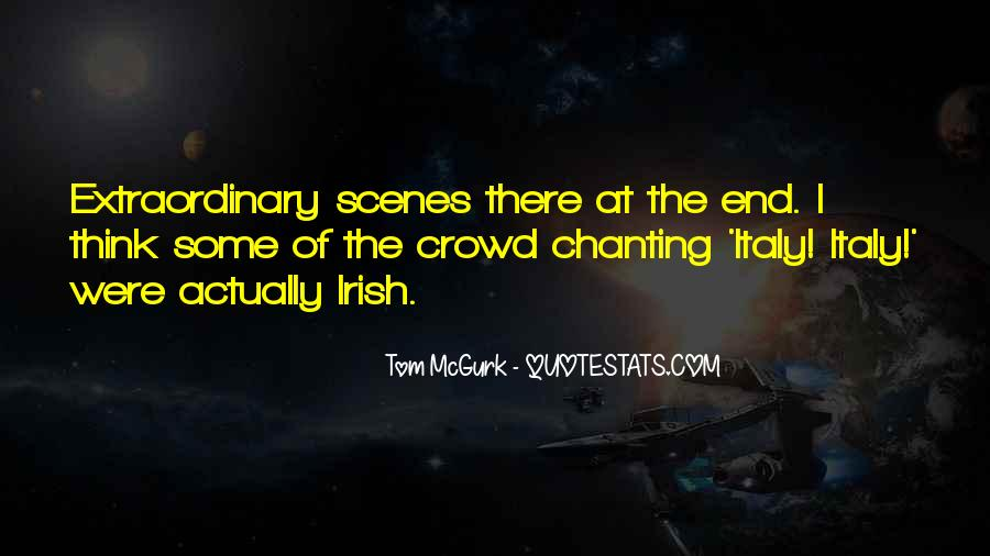 Quotes About Crowds #53584
