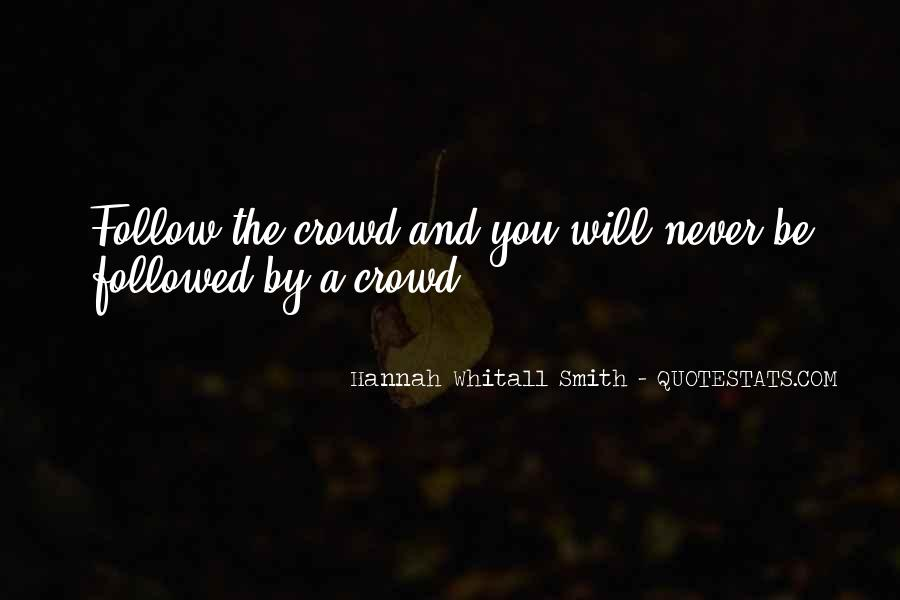 Quotes About Crowds #76777