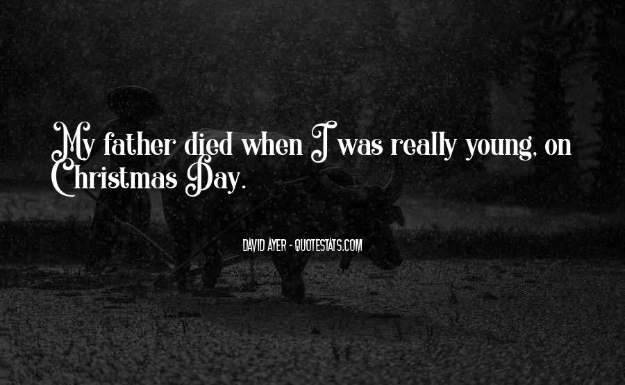 Quotes About Someone Who Has Died Young #106505