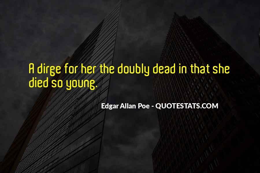 Quotes About Someone Who Has Died Young #199096