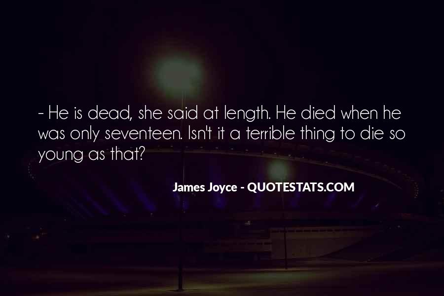 Quotes About Someone Who Has Died Young #292379