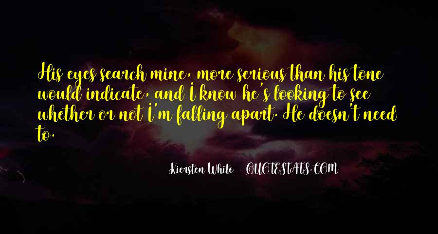 Quotes About Not Falling Apart #1322831