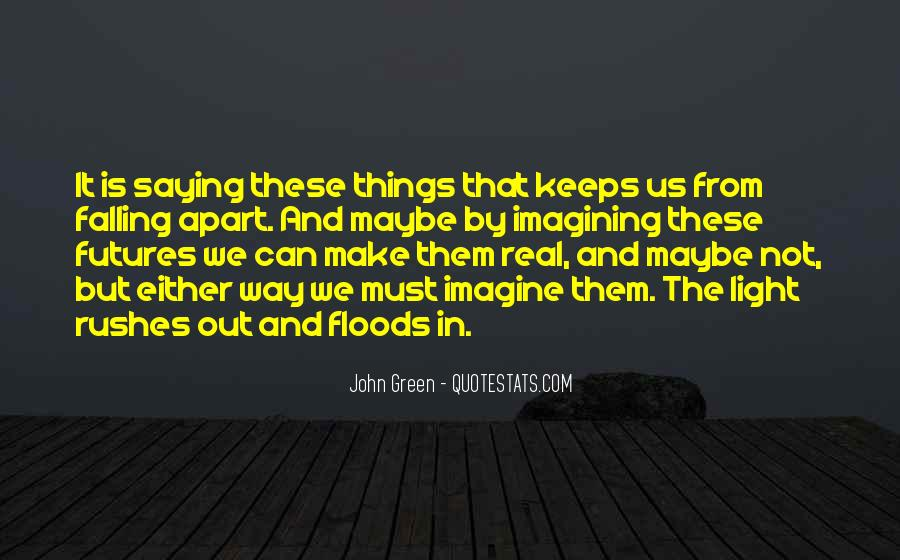 Quotes About Not Falling Apart #48491