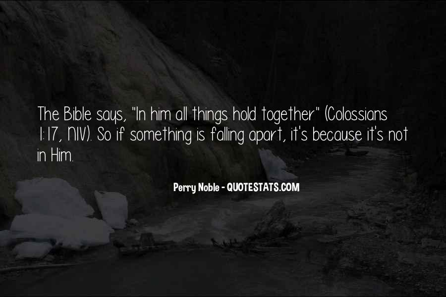 Quotes About Not Falling Apart #8054