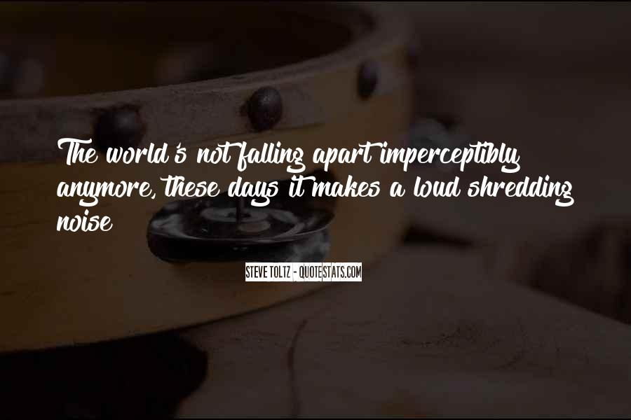 Quotes About Not Falling Apart #906584