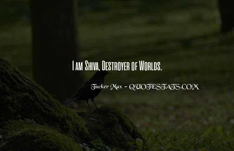 Quotes About Destroyers #1120718